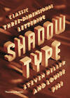 Shadow Type: Classic Three-Dimensional Lettering by Steven Heller, Louise Fili (Hardback, 2013)