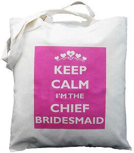 KEEP-CALM-I-039-M-THE-CHIEF-BRIDESMAID-COTTON-SHOULDER-BAG-Wedding-Hen-Night