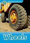 Oxford Read and Discover: Level 1: Wheels by Oxford University Press (Paperback, 2012)
