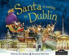 Santa is Coming to Dublin by Steve Smallman (Hardback, 2011)