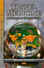 Travel Medicine: A Country-to-Country Guide by Nova Science Publishers Inc (Hardback, 2013)