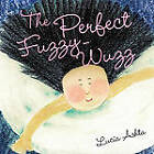 The Perfect Fuzzy-Wuzz by Lucia Ashta (Paperback / softback, 2010)