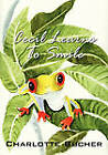 Cecil Learns to Smile by Charlotte Bucher (Paperback / softback, 2010)