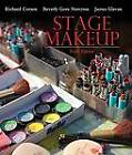 Stage Makeup by Beverly Gore Norcross, Richard Corson, James Glavan (Hardback, 2009)