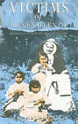 Victims of Benevolence: The Dark Legacy of the Williams Lake Residential School by Elizabeth Furniss (Paperback, 1995)