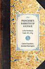 Franchere's Narrative of a Voyage: To the Northwest Coast, 1811-1814 by Gabriel Franchere, Jedediah Huntington (Hardback, 2007)