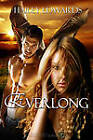 Everlong by Hailey Edwards (Paperback, 2011)