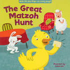 The Great Matzoh Hunt by Jannie Ho (Board book, 2012)