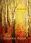 The Golden Road: Poems by Rachel Hadas (Paperback, 2012)