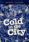 Cold in the City by Monika Neusser (Paperback / softback, 2011)
