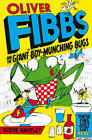 Oliver Fibbs 2: The Giant Boy-Munching Bugs by Steve Hartley (Paperback, 2013)