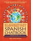 Elementary Spanish Chatbook by Julie Jahde Pospishil (Paperback / softback, 2013)