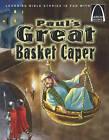 Paul's Great Basket Caper by Concordia Publishing House Ltd(Paperback / softback)