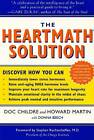 The HeartMath Solution: The Institute of HeartMath's Revolutionary Program for Engaging the Power of the Heart's Intelligence by Howard Martin, Doc Childre (Paperback, 2000)