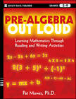 Pre-Algebra Out Loud: Learning Mathematics Through Reading and Writing Activities by Pat Mower (Paperback, 2013)