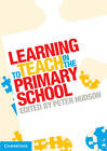 Learning to Teach in the Primary School by Cambridge University Press (Paperback, 2013)