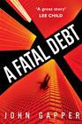 A Fatal Debt by John Gapper (Paperback, 2013)