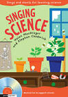 Singing Subjects - Singing Science: Songs and chants for teaching science by Stephen Chadwick, Helen MacGregor (Mixed media product, 2012)