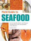 Field Guide to Seafood by Aliza Green (Paperback, 2007)