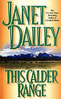 This Calder Range by Janet Dailey (Paperback, 2009)