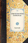 Trip to the United States in 1887 by Charles Beadle (Paperback / softback, 2007)