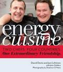 Energy Cuisine: Two Chefs, Four Countries. One Extraordinary Friendship by Jani Lehtinen, John DeMers, David Denis (Hardback, 2010)