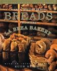 Nancy Silverton's Breads from the La Brea Bakery by Nancy Silverton (Hardback, 1996)