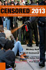 Censored 2013: The Top Censored Stories and Media Analysis of 2011-2012 by Seven Stories Press,U.S. (Paperback, 2012)
