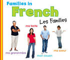Families in French: Les Familles by Daniel Nunn (Hardback, 2013)