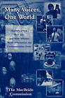 Many Voices, One World: Towards a New, More Just, and More Efficient World Information and Communication Order by Sean MacBride, The MacBride Commission (Paperback, 2003)