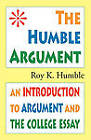 The Humble Argument by Roy K Humble (Paperback, 2010)