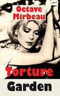 Torture Garden by Octave Mirbeau (Paperback, 2010)