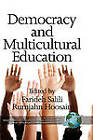 Democracy and Multicultural Education by Information Age Publishing (Hardback, 2010)