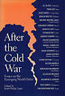 After the Cold War: Essays on the Emerging World Order by University of Texas Press (Paperback, 1997)