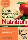 The Nurse Practitioner's Guide to Nutrition by John Wiley and Sons Ltd (Paperback, 2012)