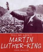 Martin-Luther-King-Tell-Me-About-S-Malam-John-Used-Good-Book