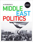 An Introduction to Middle East Politics: Continuity, Change, Conflict and Co-Operation by Benjamin MacQueen (Paperback, 2013)