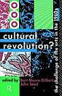 Cultural Revolution?: Challenge of the Arts in the 1960's by Taylor & Francis Ltd (Paperback, 1992)