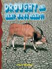 Drought and Heat Wave Alert! by Paul Challen (Paperback, 2004)