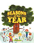Seasons of the Year by T Johnson (Paperback / softback, 2010)