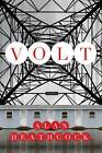 Volt: Stories by Alan Heathcock (Paperback, 2012)