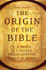The Origin of the Bible by Tyndale House Publishers (Paperback / softback, 2013)