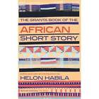 The Granta Book of the African Short Story by Granta Books (Paperback, 2012)