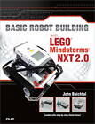 Basic Robot Building with LEGO Mindstorms NXT 2.0 by John Baichtal, James Floyd Kelly (Paperback, 2013)