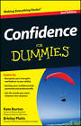Confidence For Dummies by Brinley N. Platts, Kate Burton (Paperback, 2012)