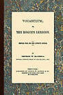 Vocabulum, Or, the Rogue's Lexicon. Compiled from the Most Authentic Sources. by George W Matsell (Paperback / softback, 2010)