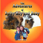 The Adventures of Spiky Boy and Baby by Cari Elmore (Paperback / softback, 2010)