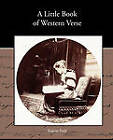 A Little Book of Western Verse by Eugene Field (Paperback / softback, 2010)