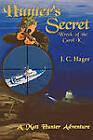 Hunter's Secret by John C Hager (Paperback / softback, 2010)