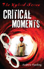 Critical Moments by Andrew Harding (Paperback, 2012)